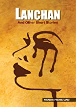 Lanchan and Other Short Stories: Munshi Premchand