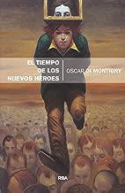 El tiempo de los nuevos héroes (DIVULGACIÓN) (Spanish Edition)