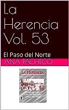 La Herencia Vol. 53: El Paso del Norte