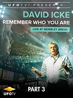 David Icke Live at Wembley Arena Part 3 - Remember Who You Are
