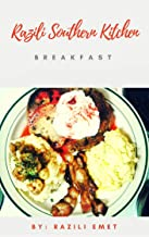 Razili Southern Kitchen Breakfast (English Edition)