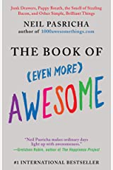 The Book of (Even More) Awesome (The Book of Awesome Series) Kindle Edition