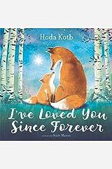 I've Loved You Since Forever Kindle Edition
