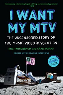 I Want My MTV: The Uncensored Story of the Music Video Revolution (English Edition)