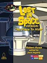 Lost In Space, No Place to Hide, 50 Anniv Edition