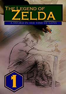 The Legend of Zelda: A Sword in the Time of Guns: Vol. 1
