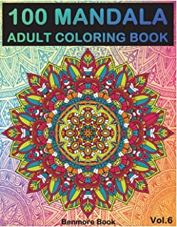 100 Mandala: Adult Coloring Book 100 Mandala Images Stress Management Coloring Book for Relaxation, Meditation, Happiness ...