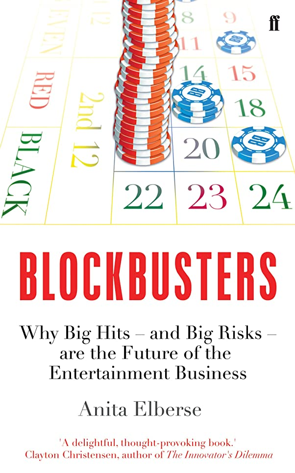 タクト経歴仮説Blockbusters: Why Big Hits – and Big Risks – are the Future of the Entertainment Business (English Edition)