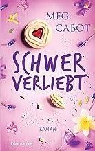 Schwer verliebt: Roman (HEATHER WELLS - Amateurdetektivin wider Willen 2) (German Edition)