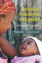 Rethinking Psychological Anthropology: A Critical History