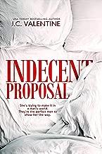 Indecent Proposal: A Reverse Harem Romance