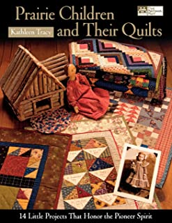 Prairie Children and Their Quilts