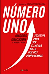 Número uno: Secretos para ser el mejor en lo que nos propongamos (Spanish Edition) Kindle Edition