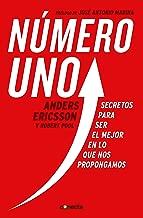 Número uno: Secretos para ser el mejor en lo que nos propongamos (Spanish Edition)