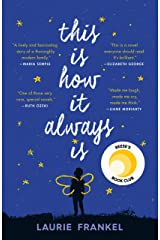 This Is How It Always Is: A Novel Kindle Edition