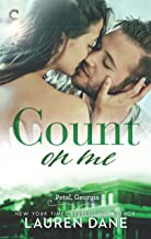 Count on Me: A Southern Small Town Romance (Petal, Georgia Book 3)