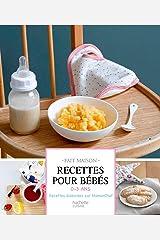 Recettes pour bébés : 0-3 ans (Fait Maison) Format Kindle