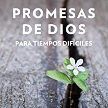 Promesas de Dios en tiempos difíciles [God's Promises When You Are Hurting]
