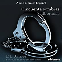 Cincuenta Sombras Liberadas [Fifty Shades Freed]