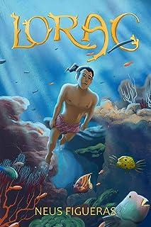 Lorac: Una aventura para salvar el océano (Spanish Edition)
