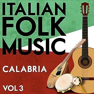 Best italian folk songs calabria Reviews