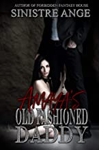 Amaya's Old Fashioned Daddy: Hebe (Planets Apart Book 2)