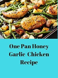One Pan Honey Garlic chicken Recipe