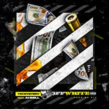 Off White (feat. Ahmill) [Explicit]