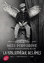 Miss Peregrine - Tome 3: La bibliothèque des âmes