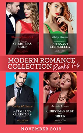 Modern Romance November 2019 Books 1-4: His Contract Christmas Bride (Conveniently Wed!) / Confessions of a Pregnant Cinderella / The Italian's Christmas ... Boon e-Book Collections) (English Edition)
