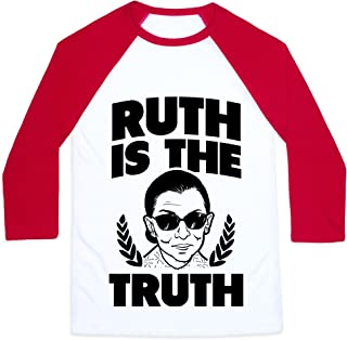 Ruth is The Truth Mens/Unisex Baseball Tee