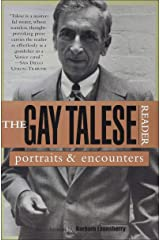 The Gay Talese Reader: Portraits and Encounters Kindle Edition