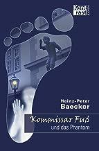 Kommissar Fuß und das Phantom (German Edition)