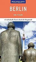 POLYGLOTT on tour Reiseführer Berlin: Individuelle Touren d