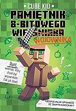 Minecraft 1. Pamietnik 8-bitowego wojownika (Polish Edition)