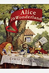 Alice in Wonderland (Illustrated) (English Edition) Format Kindle