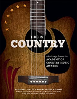 This Is Country: A Backstage Pass to the Academy of Country Music Awards