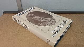 Theatre Street: The Reminiscences of Tamara Karsavina
