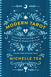 Modern Tarot: Connecting with Your Higher Self through the Wisdom of the Cards (English Edition)