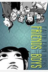 Friends with Boys Kindle Edition