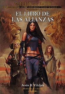 Flor de Jade IV: El Libro de las Alianzas (La Flor de Jade nº 4) (Spanish Edition)