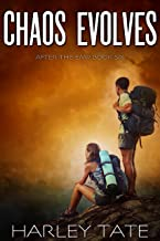 Chaos Evolves: A Post-Apocalyptic Survival Thriller (After the EMP Book 6)