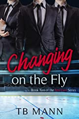 Changing On The Fly: A sharing love hockey romance series (Red Line Series Book 2) Kindle Edition