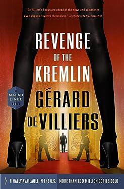 Revenge of the Kremlin (A Malko Linge Novel Book 6)