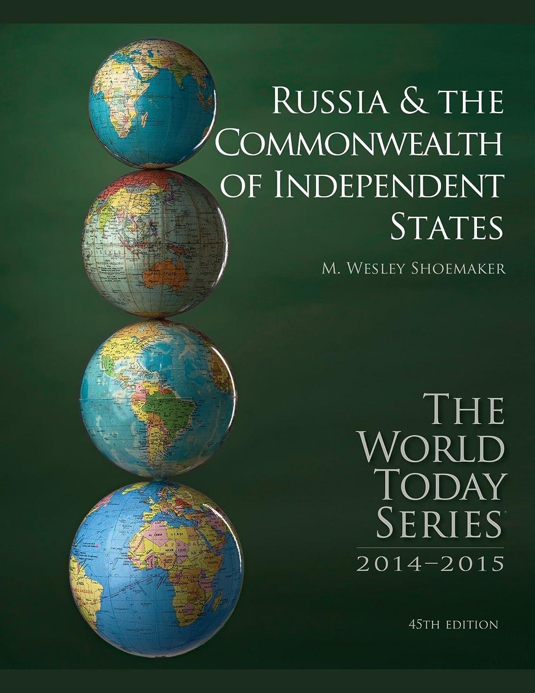 タクシー組み立てる湿原Russia and The Commonwealth of Independent States 2014 (World Today (Stryker)) (English Edition)