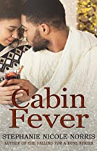 Cabin Fever (Lunch Break Series Book 3)