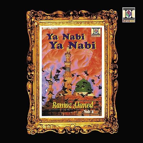 Ya Nabi Ya Nabi (Naat) by Ramoz Ahmed on Amazon Music