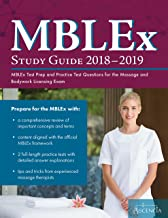 MBLEx Study Guide 2018–2019: MBLEx Test Prep and Practice Test Questions for the Massage and Bodywork Licensing Exam