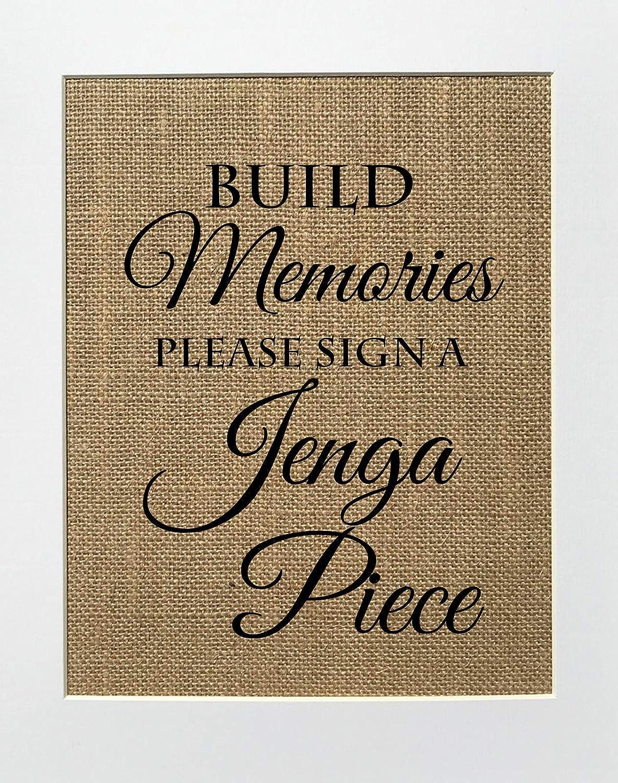 8x10 UNFRAMED Build Memories Please Sign Pr 2021 Burlap Limited price Piece a Jenga