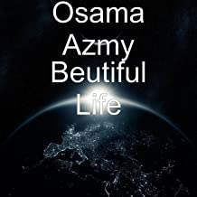 Beutiful Life